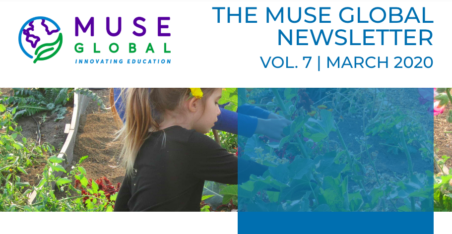 MUSE GLOBAL NEWSLETTER  |  MARCH 2020 EDITION
