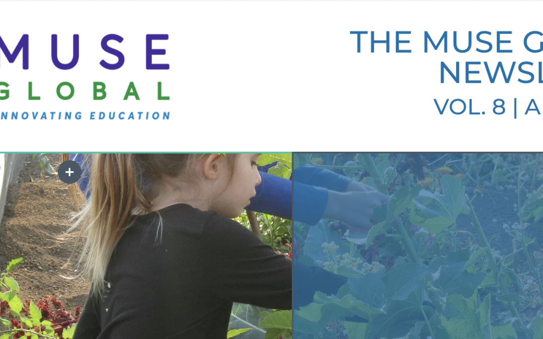 MUSE GLOBAL NEWSLETTER  |  APRIL 2020 EDITION
